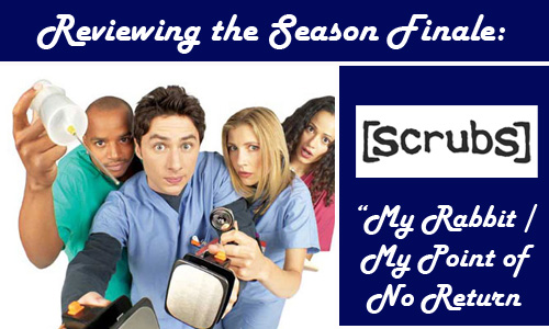 Scrubs has ended its sixth season with a cliffhanger that would have been a  terrible, terrible end to the series, should it have not been renewed  earlier ...